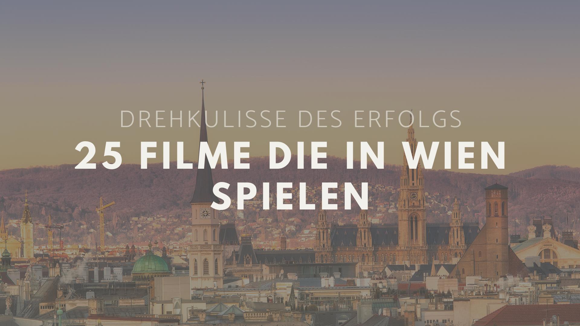 Filme Wien Drehort