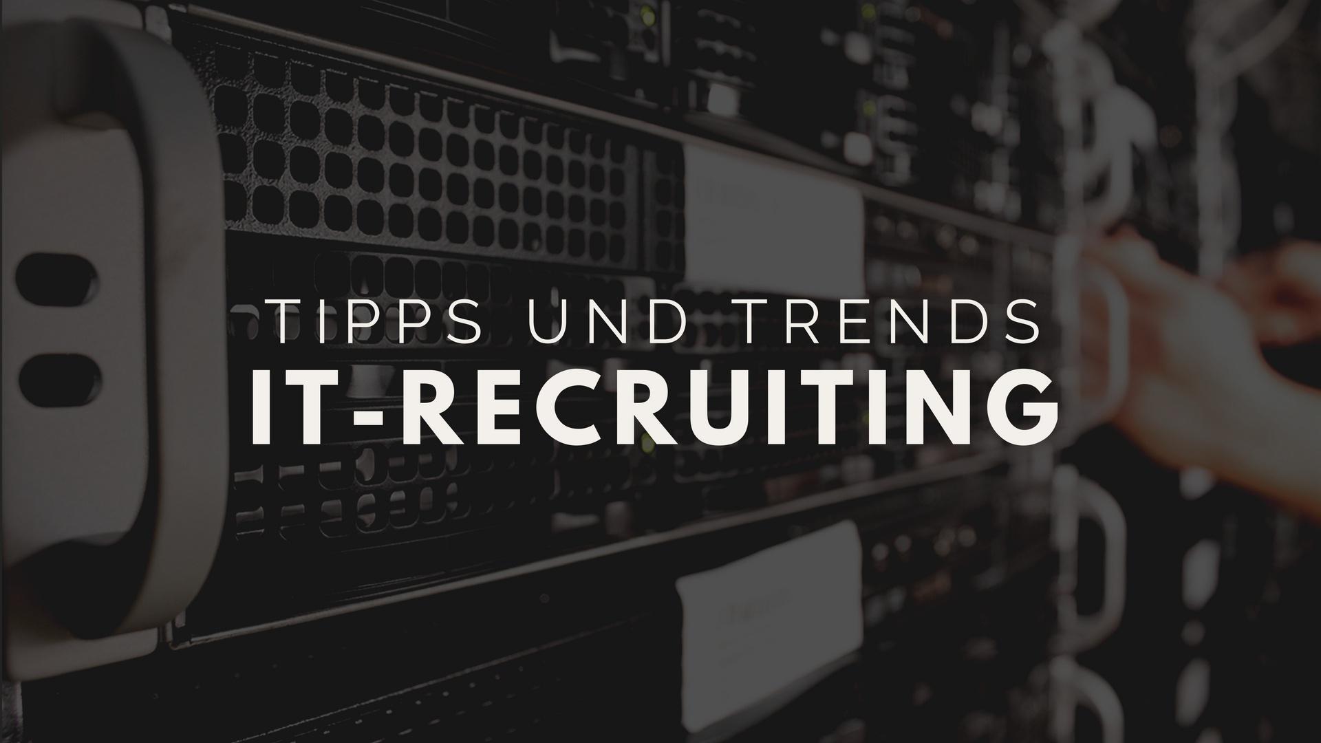 Tipps und Trends IT-Recruiting-Prozess.jpg