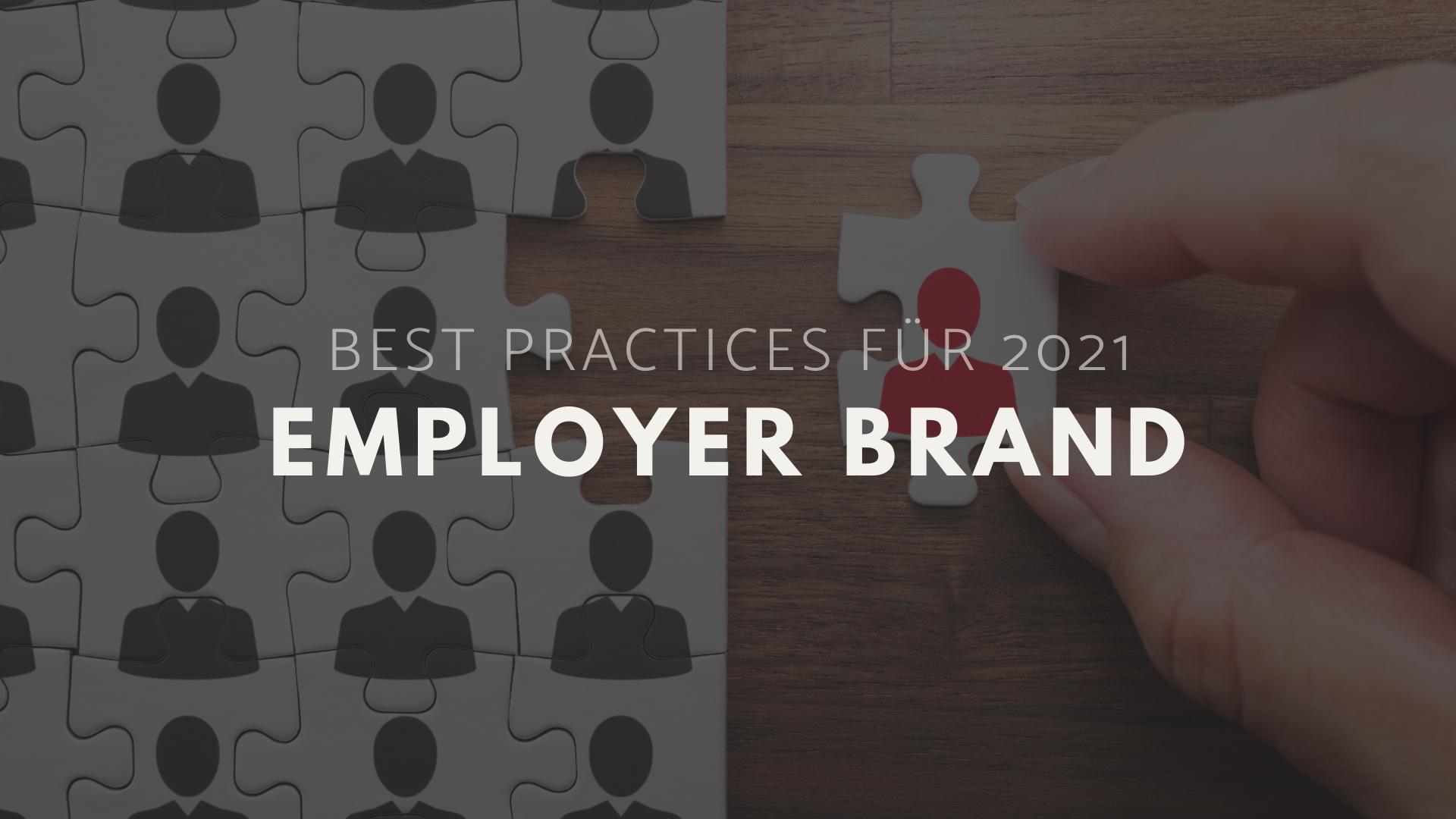 Employer Brand - Best Practices für 2021