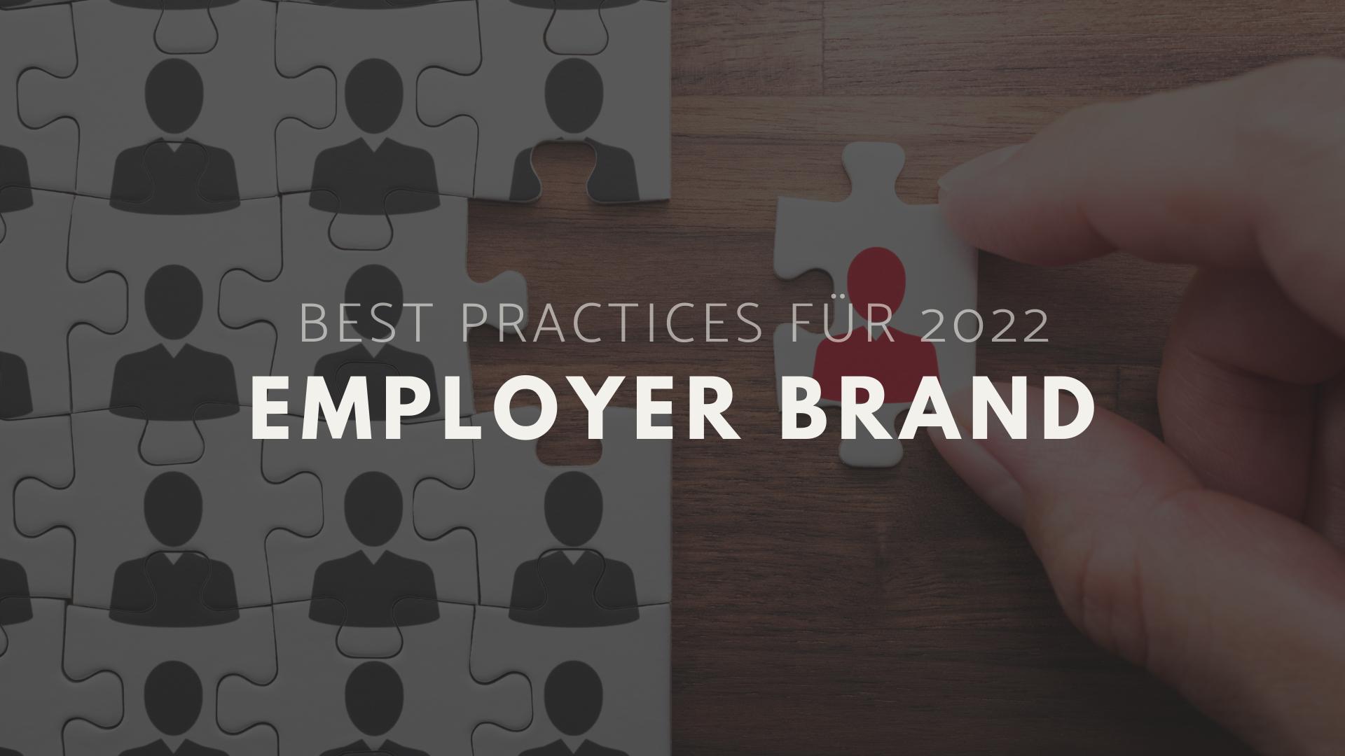 Employer Branding – Best Practices (2022 Update)