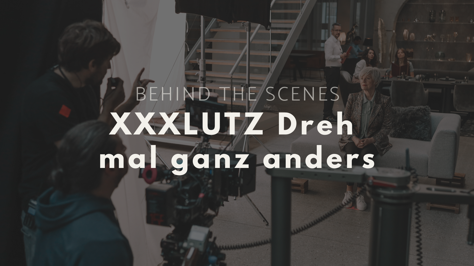 Case Study: So entstanden die neuen TV-Spots von XXXLutz