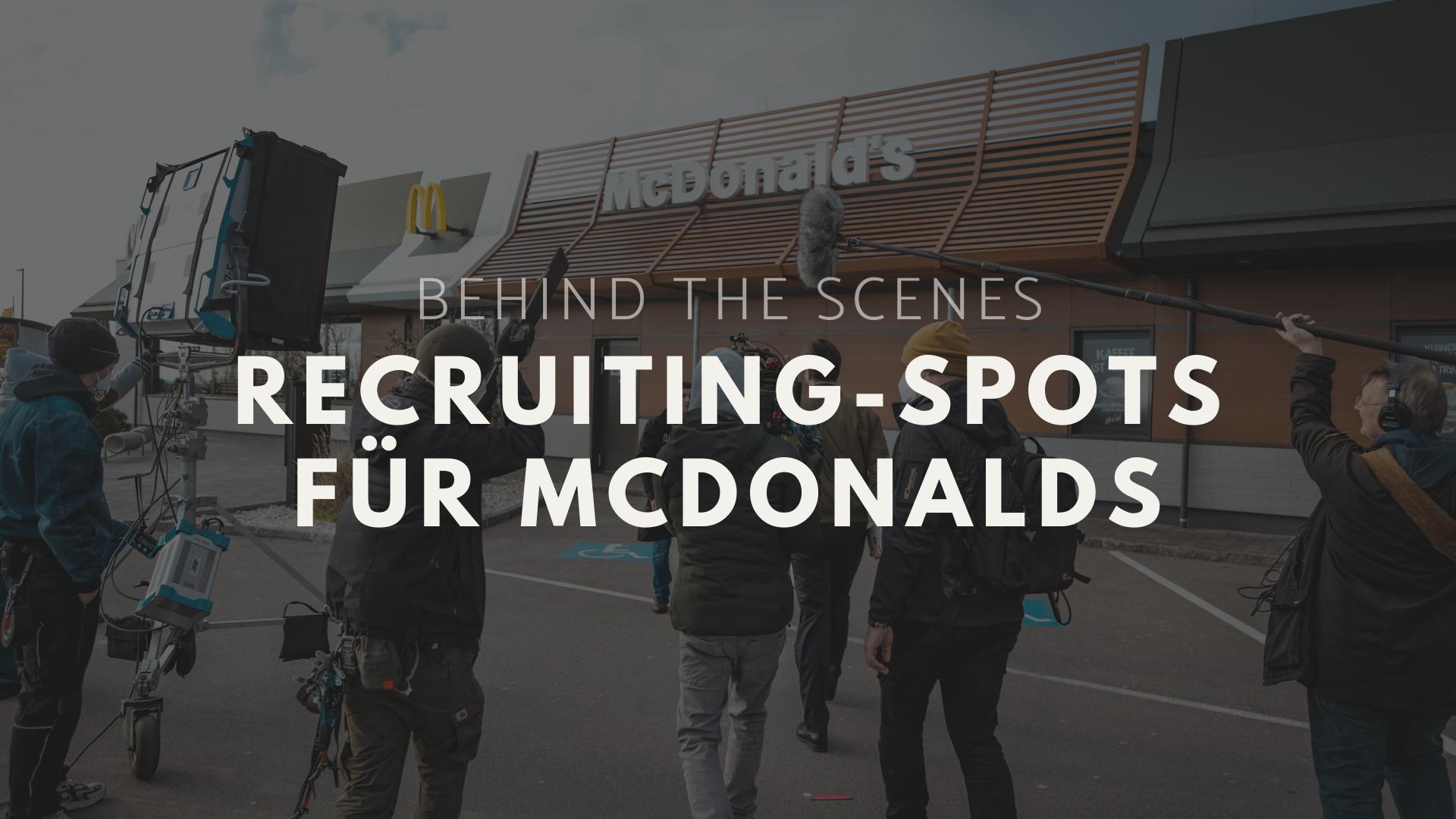 Case Study: Alles über den Recruiting Film von McDonalds